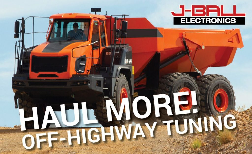 HAUL MORE! J-Ball Electronics tuning for Off-Highway Equipment including agriculture, construction, demolition, logging, paving, pipelining and more!